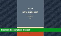 READ PDF Wildsam Field Guides: New England (Wildsam Field Guides: American Road Trip) PREMIUM BOOK