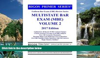 Online Mr. James J. Rigos Rigos Primer Series Uniform Bar Exam (UBE) Multistate Bar Exam (MBE)