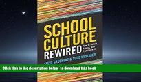 Pre Order School Culture Rewired: How to Define, Assess, and Transform It Steve Gruenert Full Ebook