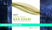 Pre Order 2017 Montana Bar Exam Primer Outlines and Checklists Quest Bar Review On CD