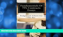 Pre Order Fundamentals Of 75% Contracts Essays: Create passing contracts essays even on the fly