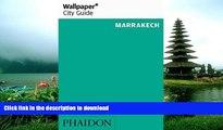 FAVORIT BOOK Wallpaper* City Guide Marrakech 2016 READ EBOOK