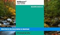 EBOOK ONLINE Wallpaper* City Guide Marrakech 2016 READ PDF BOOKS ONLINE