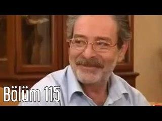 En Son Babalar Duyar 115. Bölüm