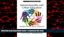 Buy  Intersectionality and Urban Education: Identities, Policies, Spaces   Power (Urban Education