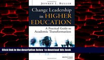 Best Price Jeffrey L. Buller Change Leadership in Higher Education: A Practical Guide to Academic