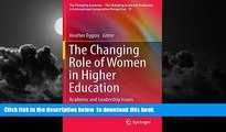 Audiobook The Changing Role of Women in Higher Education: Academic and Leadership Issues (The