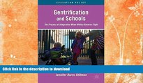 liberty books  Gentrification and Schools: The Process of Integration When Whites Reverse Flight