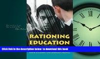 Pre Order Rationing Education Gillborn Full Ebook