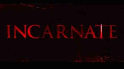 Trailer: Incarnate