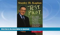 Buy books  Stanley H. Kaplan: Test Pilot: How I broke testing barriers for millions of students