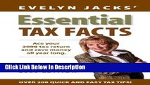 Download Essential Tax Facts 2009 Edition: Ace your 2008 tax return and save money all year long.