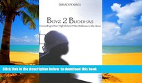 Pre Order Boyz 2 Buddhas: Counseling Urban High School Male Athletes in the Zone (Counterpoints)