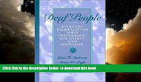 Pre Order Deaf People: Evolving Perspectives from Psychology, Education, and Sociology Jean