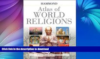 READ  Hammond Atlas of World Religions (Hammond World Atlas)  BOOK ONLINE