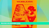 Price Workjobs: Activity-Centered Learning for Early Childhood Mary Baratta Lorton For Kindle