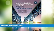 Best Price Assessing English Language Learners: Bridges to Educational Equity: Connecting Academic