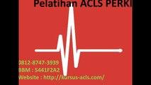 08170825883 | Pelatihan ACLS | Kursus ACLS | Kursus EKG Dokter