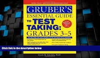 Price Gruber s Essential Guide to Test Taking: Grades 3-5 Gary Gruber On Audio