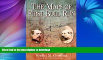 READ  The Maps of First Bull Run: An Atlas of the First Bull Run (Manassas) Campaign, including