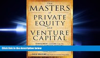 READ book The Masters of Private Equity and Venture Capital: Management Lessons from the Pioneers