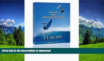 READ BOOK  The Kite and Windsurfing Guide Europe: The First Comprehensive Spotguide for