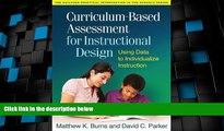 Best Price Curriculum-Based Assessment for Instructional Design: Using Data to Individualize