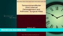 PDF [DOWNLOAD] Tmj Internal Derangement   Arthrosis: Surgical Atlas [DOWNLOAD] ONLINE
