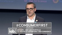 [COLLOQUE 2016] Keynote - New Ads Portfolio, la nouvelle adertising user experience du marché ! #ConsumerFirst