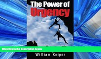 FAVORIT BOOK The POWER of URGENCY: Playing to Win with PROACTIVE Urgency BOOOK ONLINE