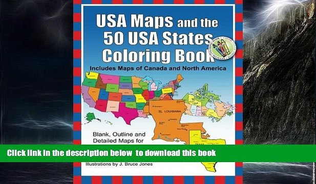 USA Maps And The 50 USA States Coloring Book Includes Maps Of Canada And  North America Mimbarschool.com.ng