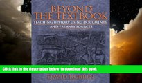Best Price David Kobrin Beyond the Textbook: Teaching History Using Documents and Primary Sources