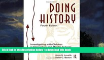 Buy Linda S. Levstik Doing History: Investigating With Children in Elementary and Middle Schools