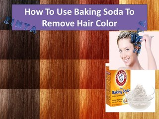 6 Steps How To Use Baking Soda To Remove Hair color