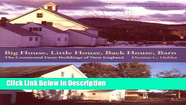 Download Big House Little House Back House Barn The Connected Farm Buildings Of New England Video Dailymotion