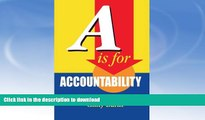 READ  A is for Accountability: A Guide to Accountability-Based Management FULL ONLINE