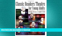 FAVORIT BOOK Classic Readers Theatre for Young Adults READ EBOOK