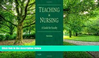 Best Price Teaching in Nursing: A Guide for Faculty (Billings, Teaching in Nursing: A Guide for