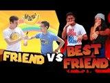 Friend vs Best friend