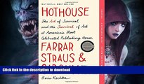 FAVORITE BOOK  Hothouse: The Art of Survival and the Survival of Art at America s Most Celebrated