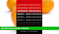 liberty book  Dangerous Adolescents, Model Adolescents: Shaping the Role and Promise of Education