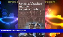 Best Price Schools, Vouchers, and the American Public Terry M. Moe For Kindle