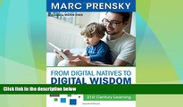 Best Price From Digital Natives to Digital Wisdom: Hopeful Essays for 21st Century Learning Marc