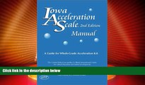 Price Iowa Acceleration Scale Manual: A Guide for Whole-Grade Acceleration (K-8) 2nd Edition Susan