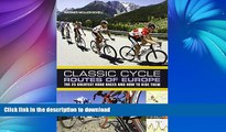 READ  Classic Cycle Routes of Europe: The 25 greatest road cycling races and how to ride them