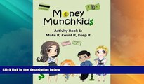 Price Money Munchkids  Activity Book 1: Make it, Count it, Keep it (Volume 1) Victoria May Khaze