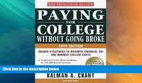 Best Price Paying for College Without Going Broke, 1999 Edition: Insider Strategies to Maximize