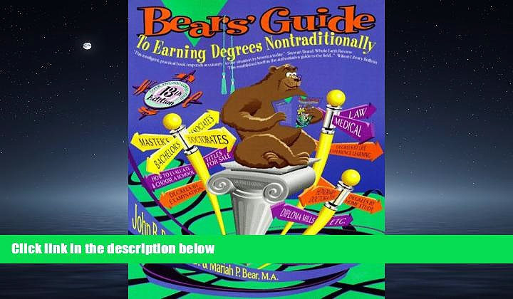 FAVORIT BOOK Bears  Guide to Earning Degrees Nontraditionally (Bear s Guide to Earning Degrees by