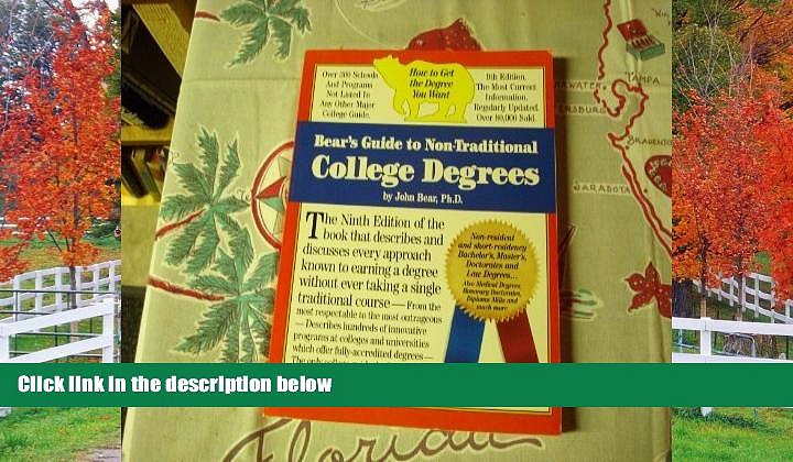 FAVORIT BOOK Bear s Guide to Non-Traditional College Degrees (Bear s Guide to Earning Degrees by