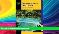 READ  Touring the Springs of Florida: A Guide to the State s Best Springs (Touring Hot Springs)